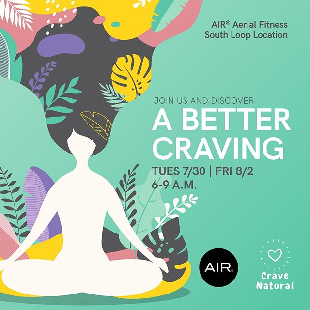 Keep your zen all day long with superfoods packed with nutrients that will help to reduce stress, detox, and strengthen your body. Join us at @airfitchicago and discover #ABetterCraving. We'll be at the South Loop location serving up free samples, discount codes, and more!  #cravenatural #foodtasting #airfitnow #aerialyoga #healthybreakfast