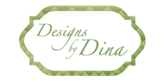 DESIGNS BY DINA  designsbydina.ca info@designsbydina.ca T: 289.633.3161 Cell: 905-781-7811  1050 Britannia Rd. East Unit 16  Mississauga, ON Canada  L4W 4N9