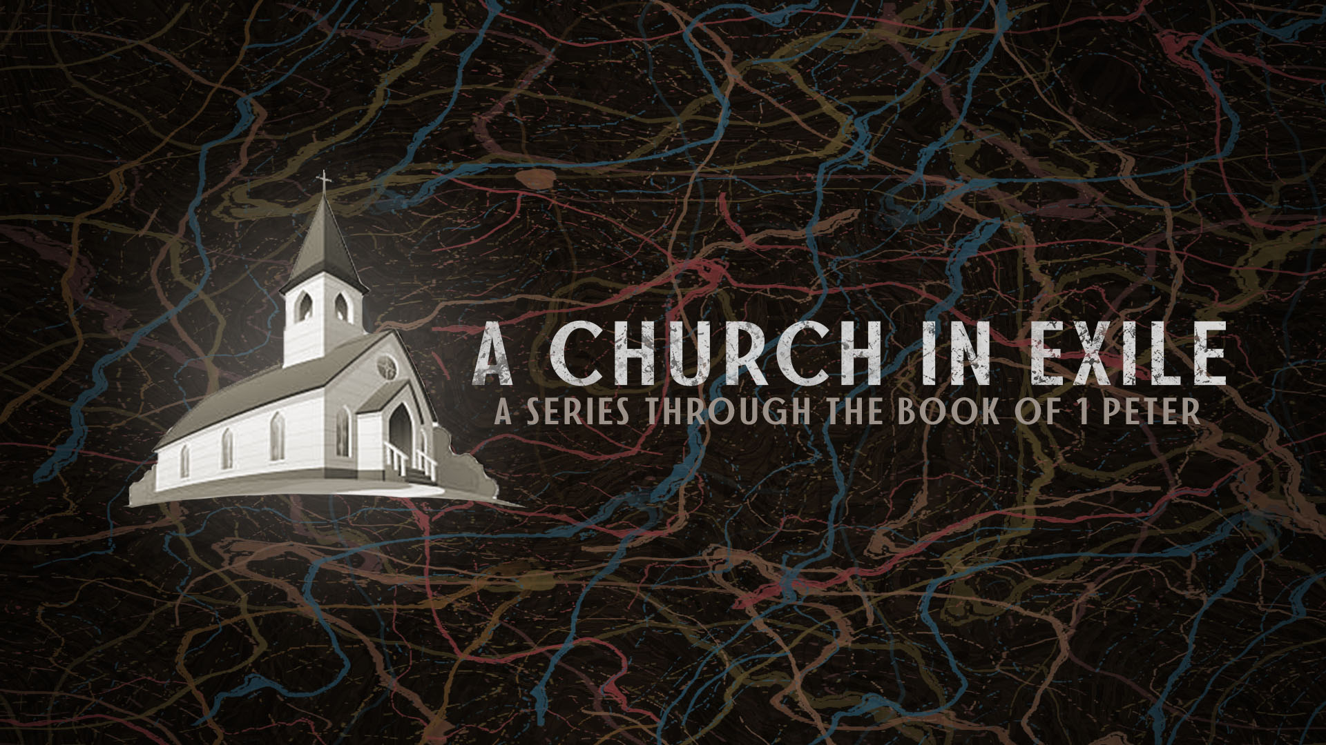 A Church in Exile - A Series through the Book of 1 Peter