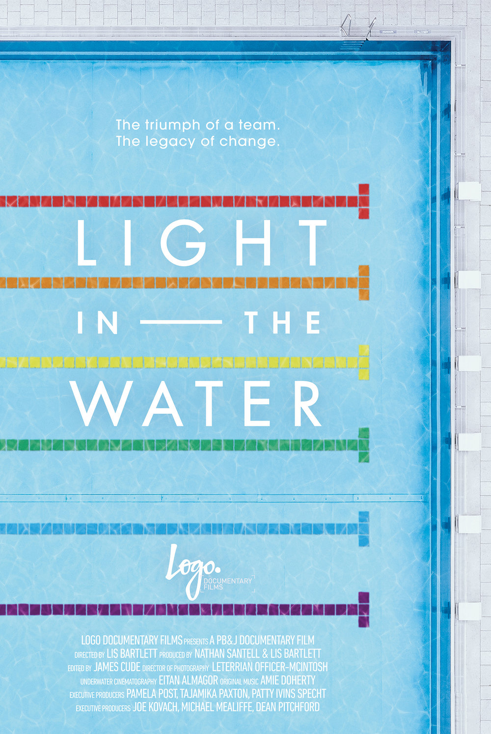 LIGHT IN THE WATER  / Light in the Water looks at how the West Hollywood Aquatics club grew from the first openly gay swim team and water polo club into a force for fighting injustice in athletics. Poster Design by Ryan Bernis.