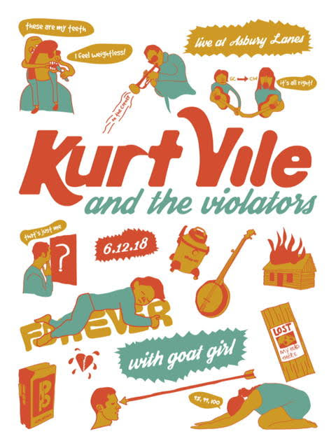 Kurt Vile - Asbury Lanes, Asbury Park, 2018A hodgepodge of illustrations that make reference to lyrics on the album b'lieve i'm goin down.