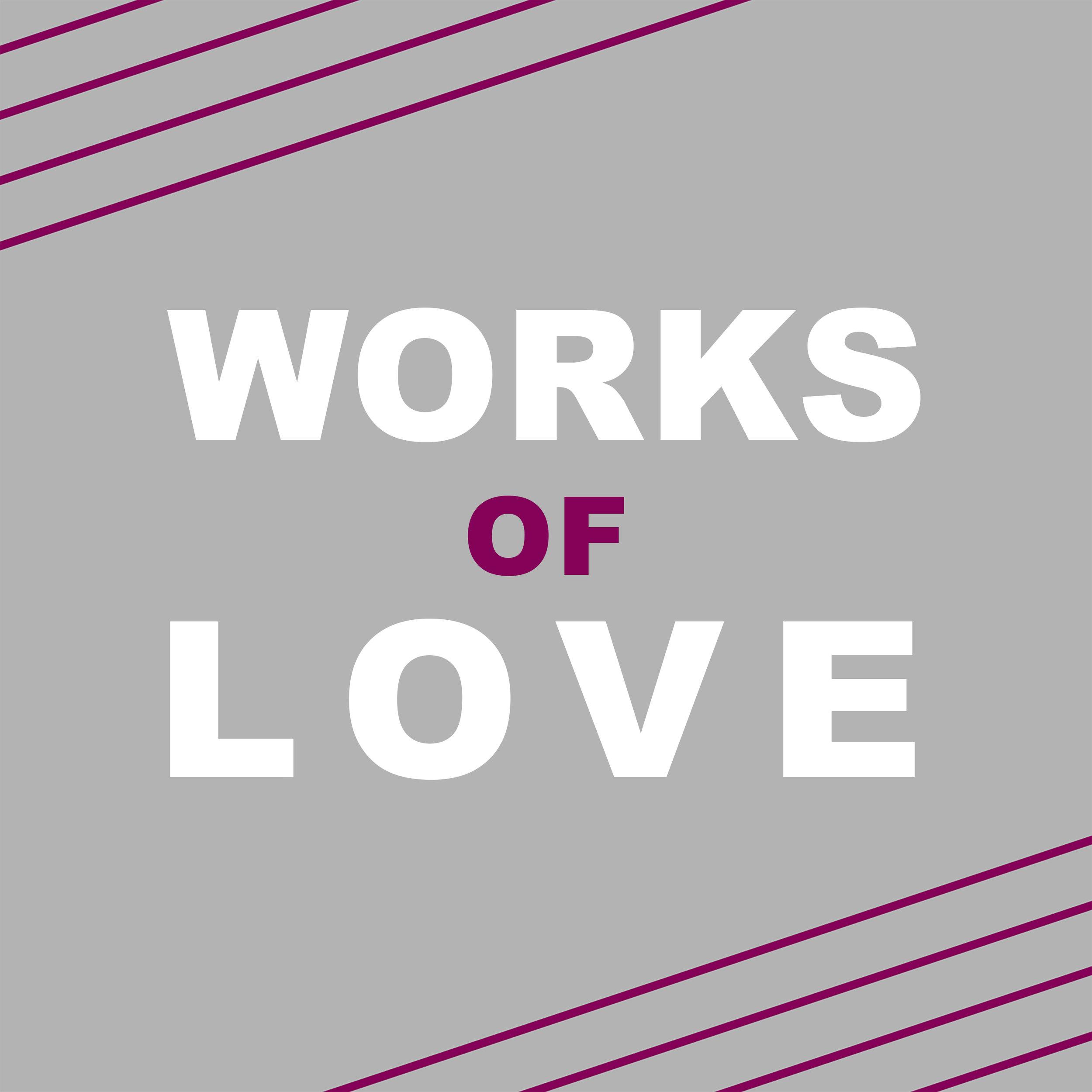 Works of Love.jpg