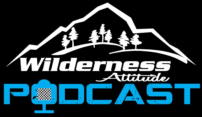 Wilderness Attitude Podcast