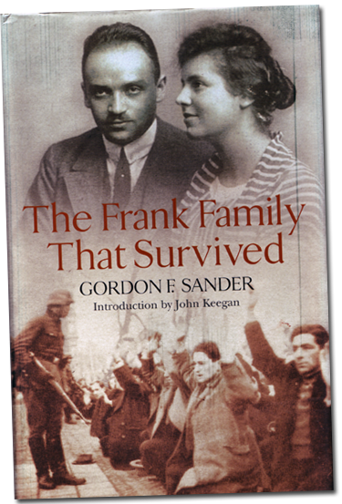 The original British edition of  The Frank Family That Survived , published by Random House UK in 2004.