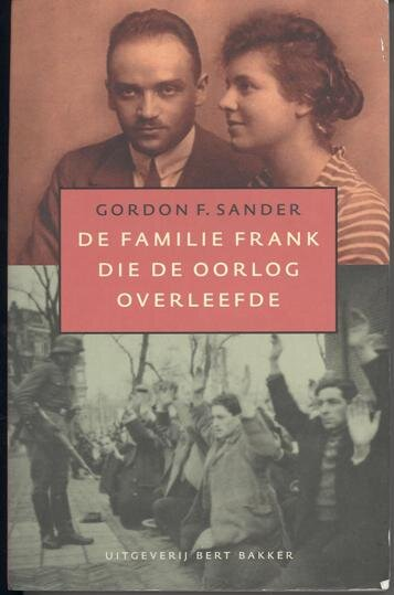 The Dutch edition of  The Frank Family  published by Prometheus in 2006.