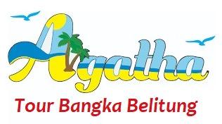Agatha Tour Bangka Belitung