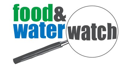 Food & Water Watch   1616 P Street NW  Washington, DC 20036