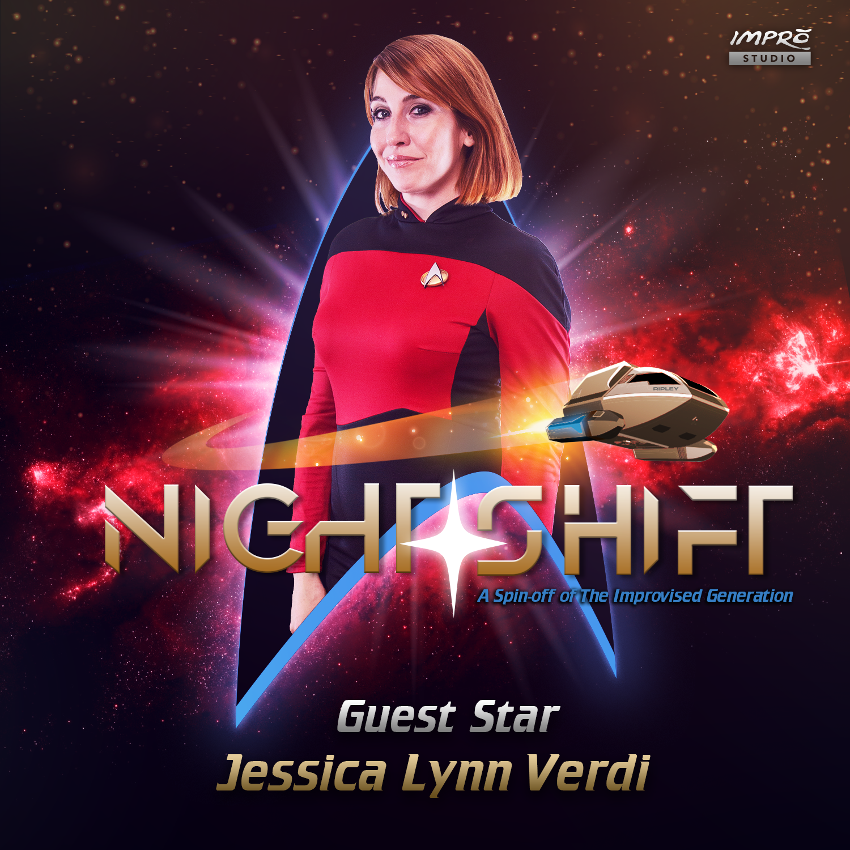 Jessica Lynn Verdi is Guest Starring in Night Shift at Impro Studio.