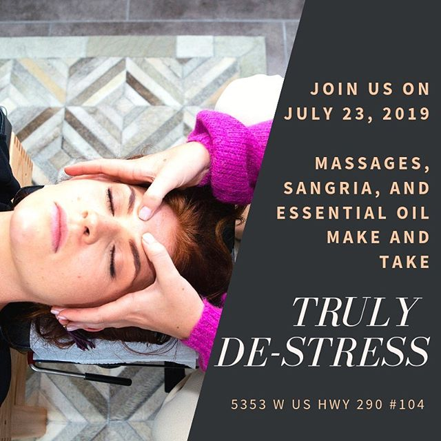 ✨T R U L Y  D E - S T R E S S✨  The chaos of life can be overwhelming at times and we all need some tools to de-stress. Join us on July 23 from 7-9pm for our de-stress event. Come out and enjoy massages, sangria, and essential oils to make and take home.  Grab your free ticket through the link in our bio.  See you there!