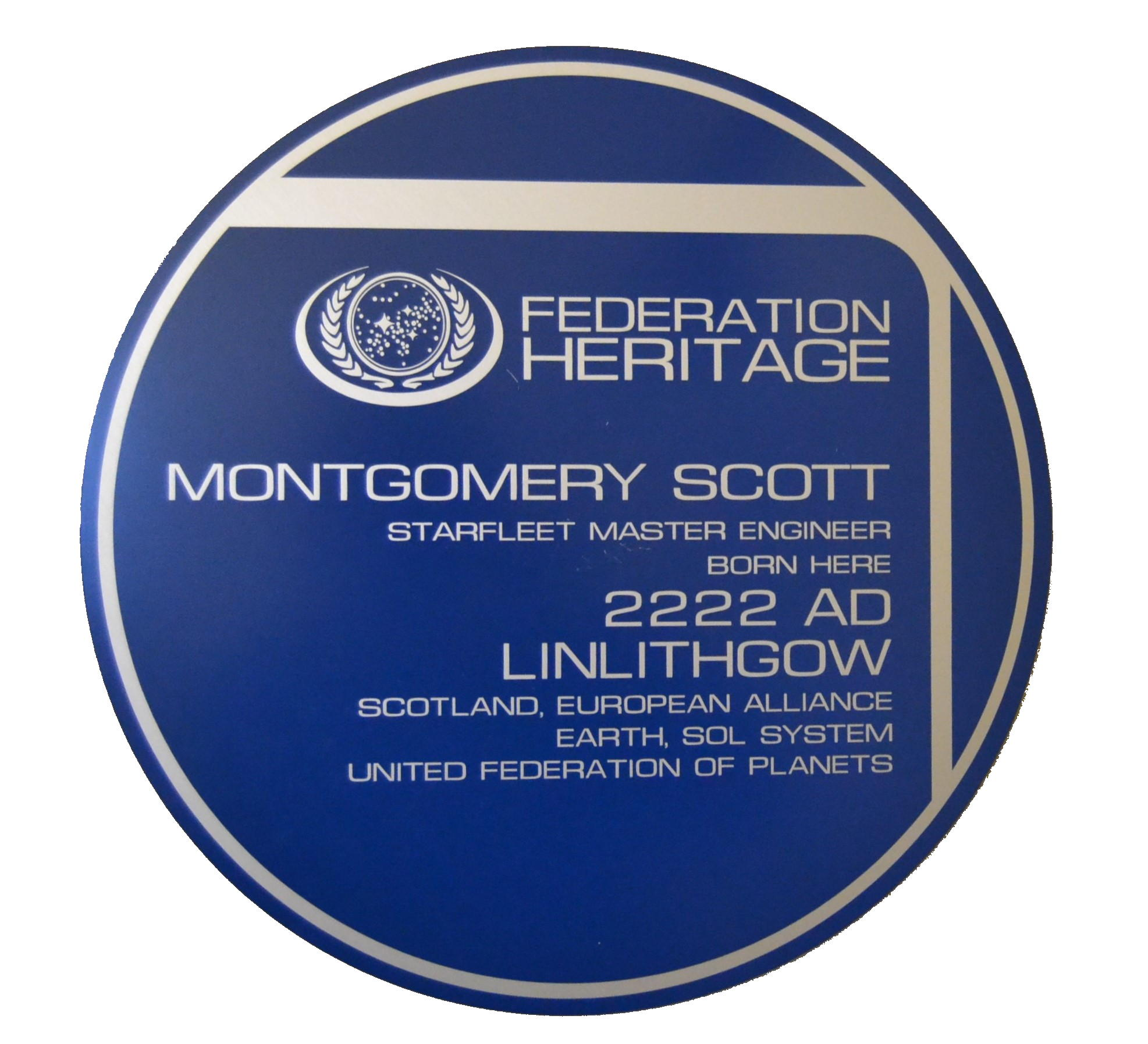 Miracle workers areborn in linlithgow - On 28th June 2222 AD, Montgomery 'Scotty' Scott, the man who will become the greatest engineer in the galaxy will be born - in Linlithgow.Visit our Museum to see the unique blue plaque recording our future heritage for yourself!