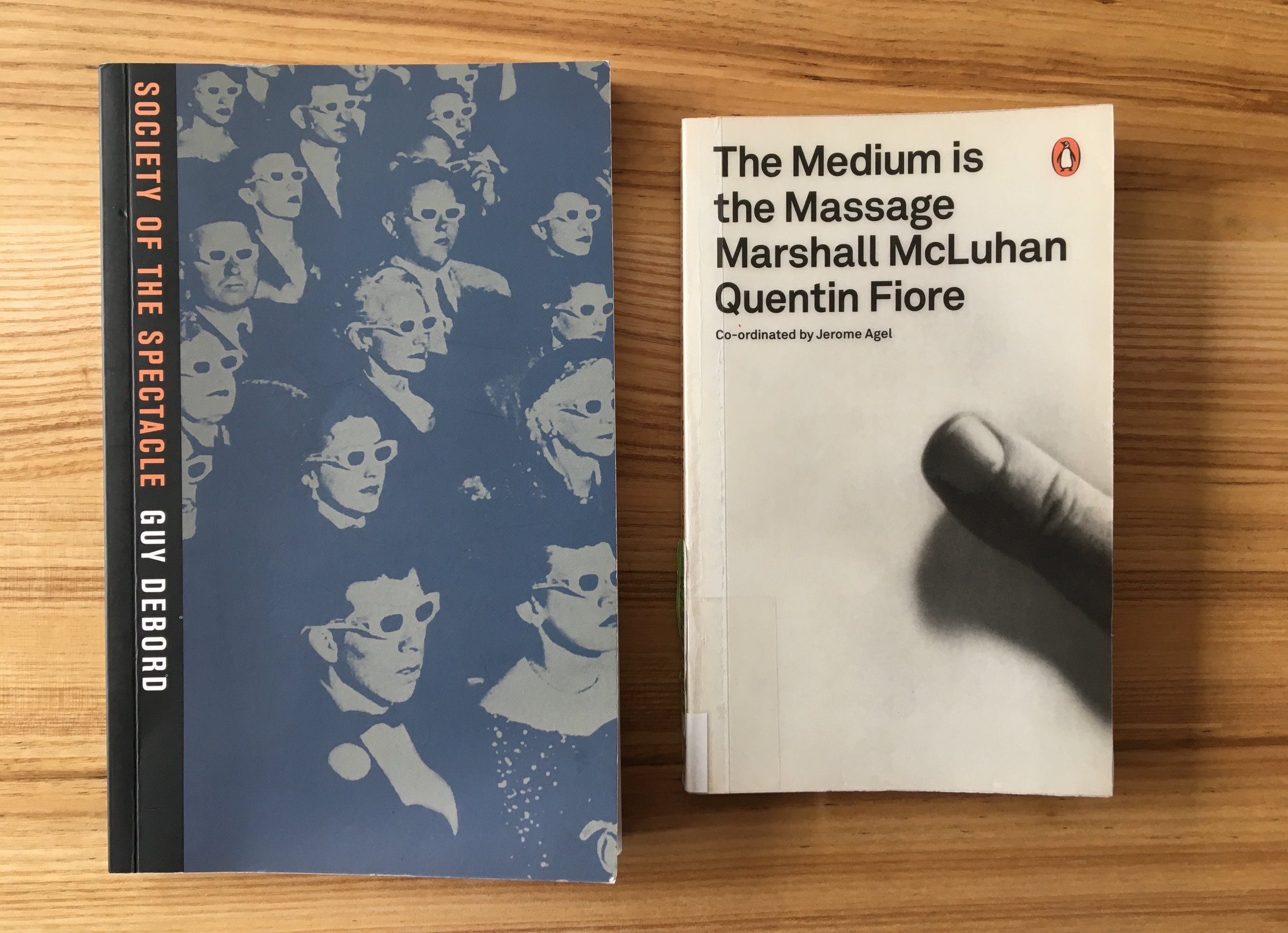 Dubord, G (1967)  Society of the Spectacle.  Rebel Press.  McLuhan, M (1967)  The Medium is the Massage.  Penguin Classics.