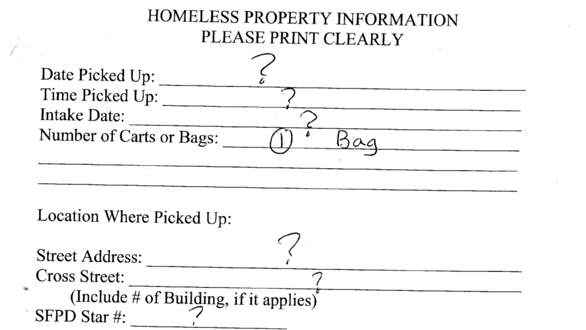 "DPW ""Bag and Tag""/Homeless Property Information record. Many forms have little to no information, meaning it would be almost impossible for an owner to be able to retrieve their possessions. 2018."