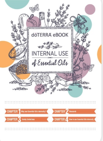 "Internal Use of Essential Oils - Click here to be redirected to doTERRA's website to download this ebook ""Internal Use of Essential Oils"".This eBook is available as a pdf download, as well as, an audio book!Chapter 1: Why use essential oils internally?Chapter 2: ResearchChapter 3: Safety GuidelinesChapter 4: How to use essential oils internally"