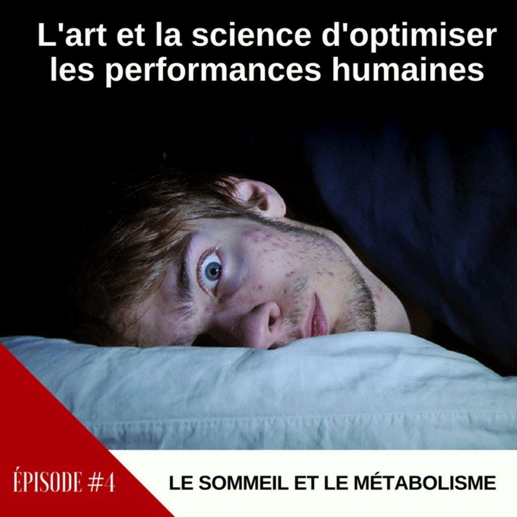 #4 – LE SOMMEIL ET LE MÉTABOLISME.jpg