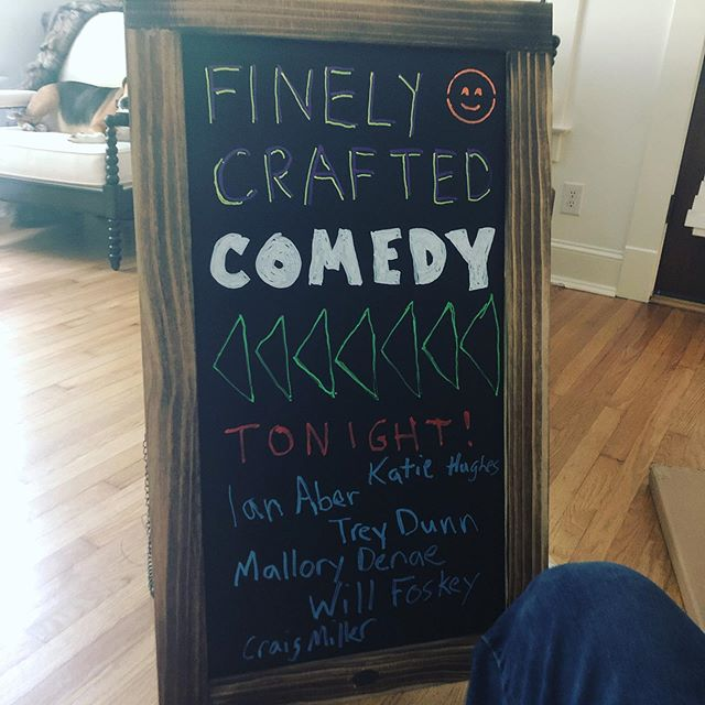Laughter! Drinks! And now, a sign.  Come on out tonight! Door at 7. Show at 8.