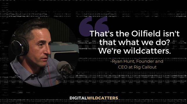 Ryan Hunt knows what it means to be a true #DigitalWildcatter -- from creating mockups of how he envisioned his software through Google images and powerpoints to driving to different locations in West Texas to see what people thought of the idea, he took a risk and made it come to life with Rig CallOut.  Listen to his story here: link in bio!