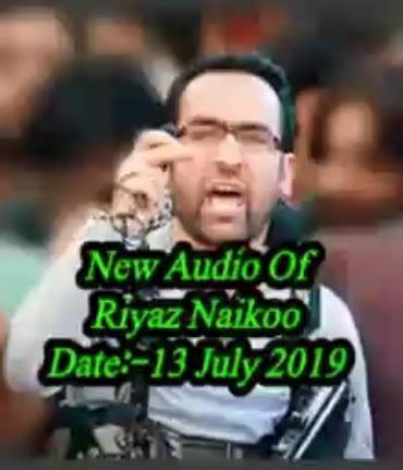 Screenshot of Riyaz Naikoo's July 13 audio tape