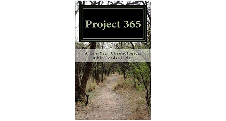 Project 365 - A One Year Chronological Bible Reading Plan