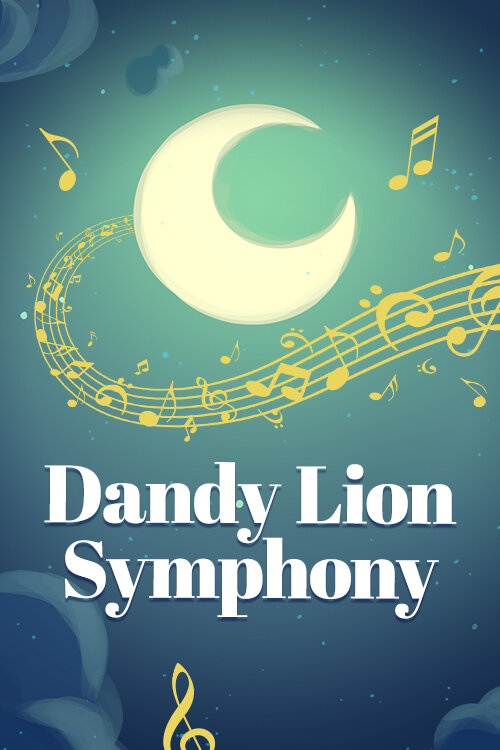Dandy Lion Symphony:  A music track available on the Moshi app.