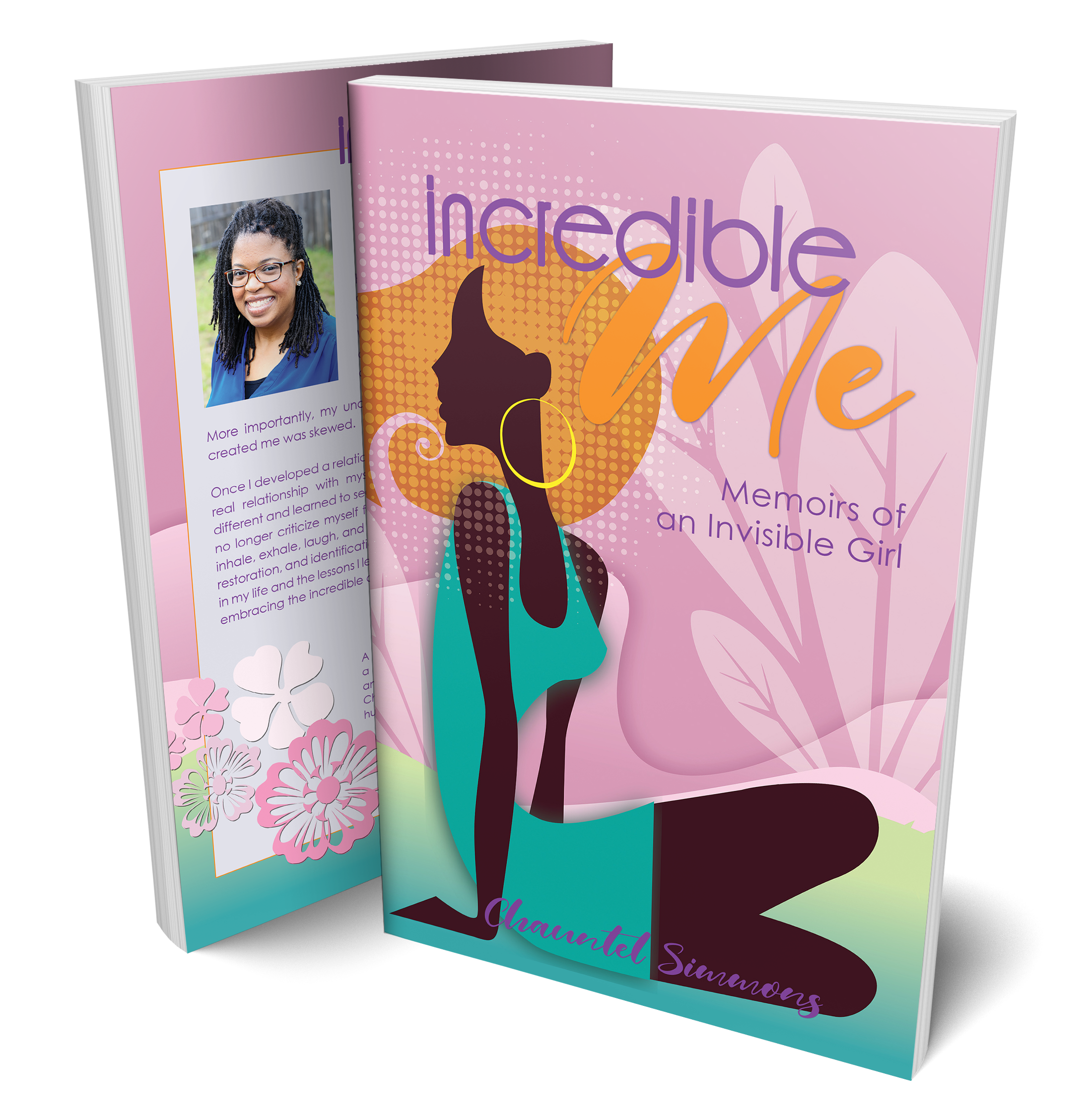 Incredible Me:Memoirs of an Invisible Girl -