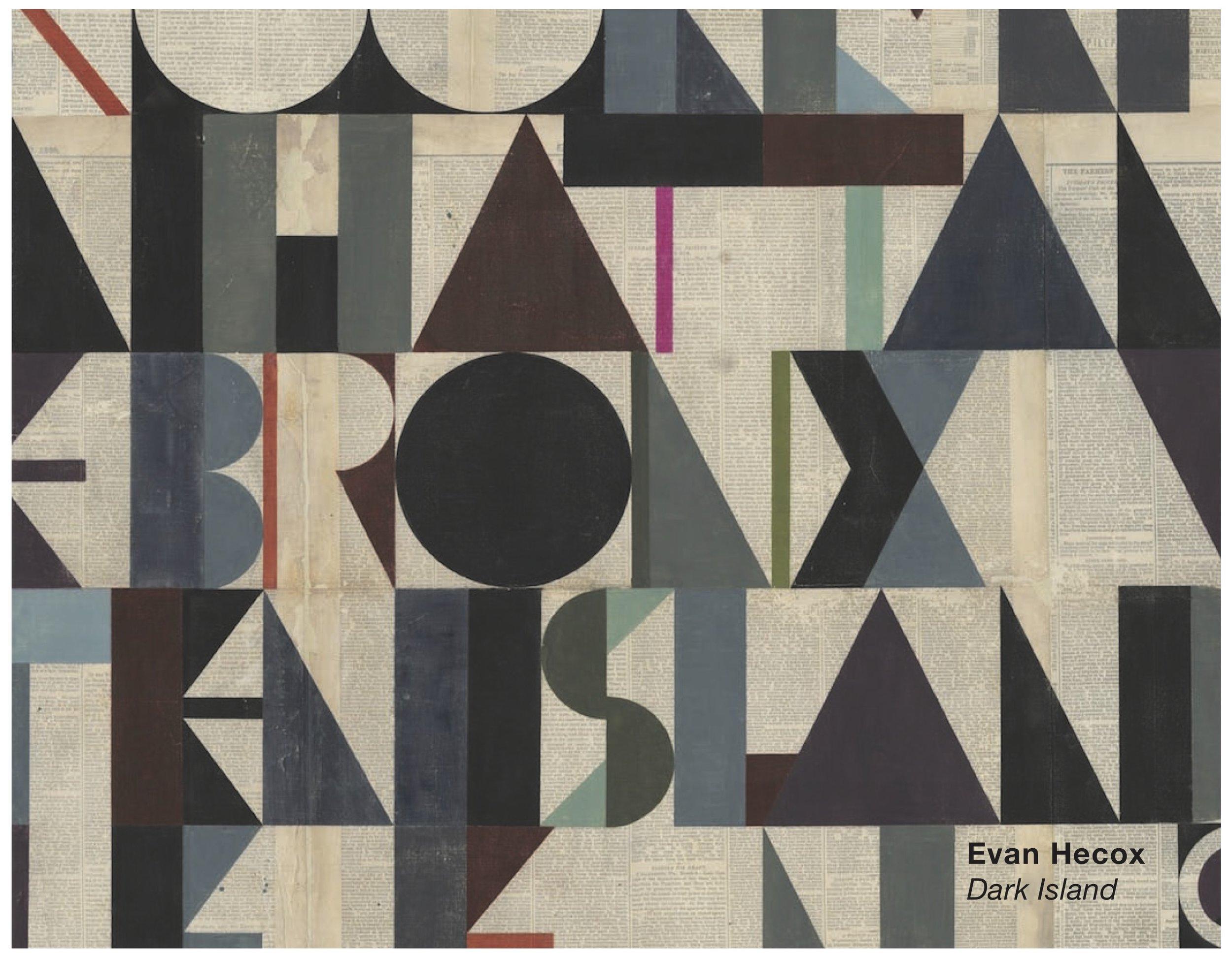 Evan Hecox_Dark Island_Joshua Liner Gallery_New York City_2012