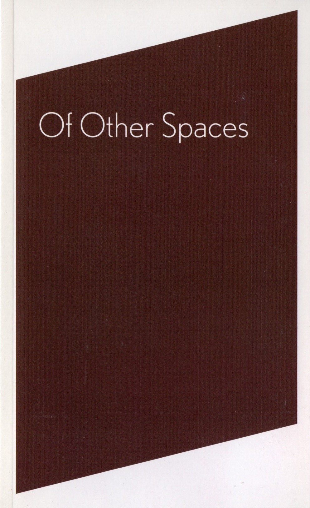 Of Other Spaces.jpg