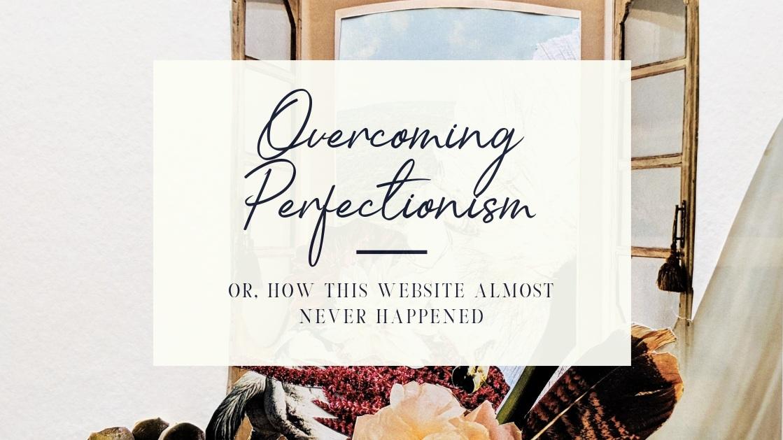 Overcoming+Perfectionism.jpg