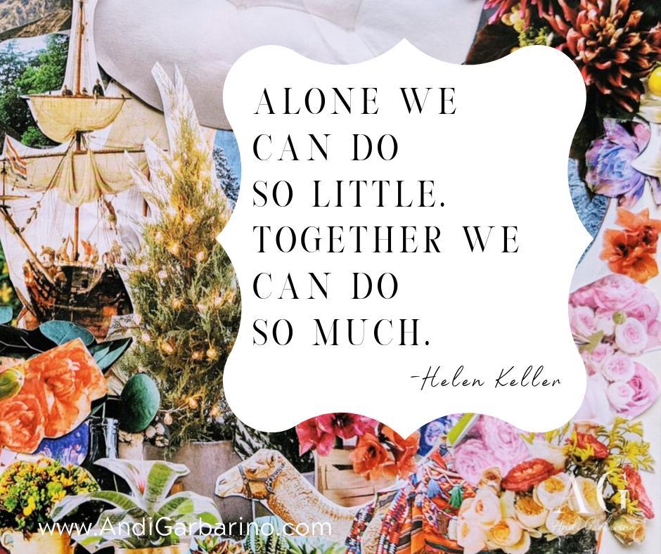 Andi Garbarino Fine Art Community Quote Helen Keller