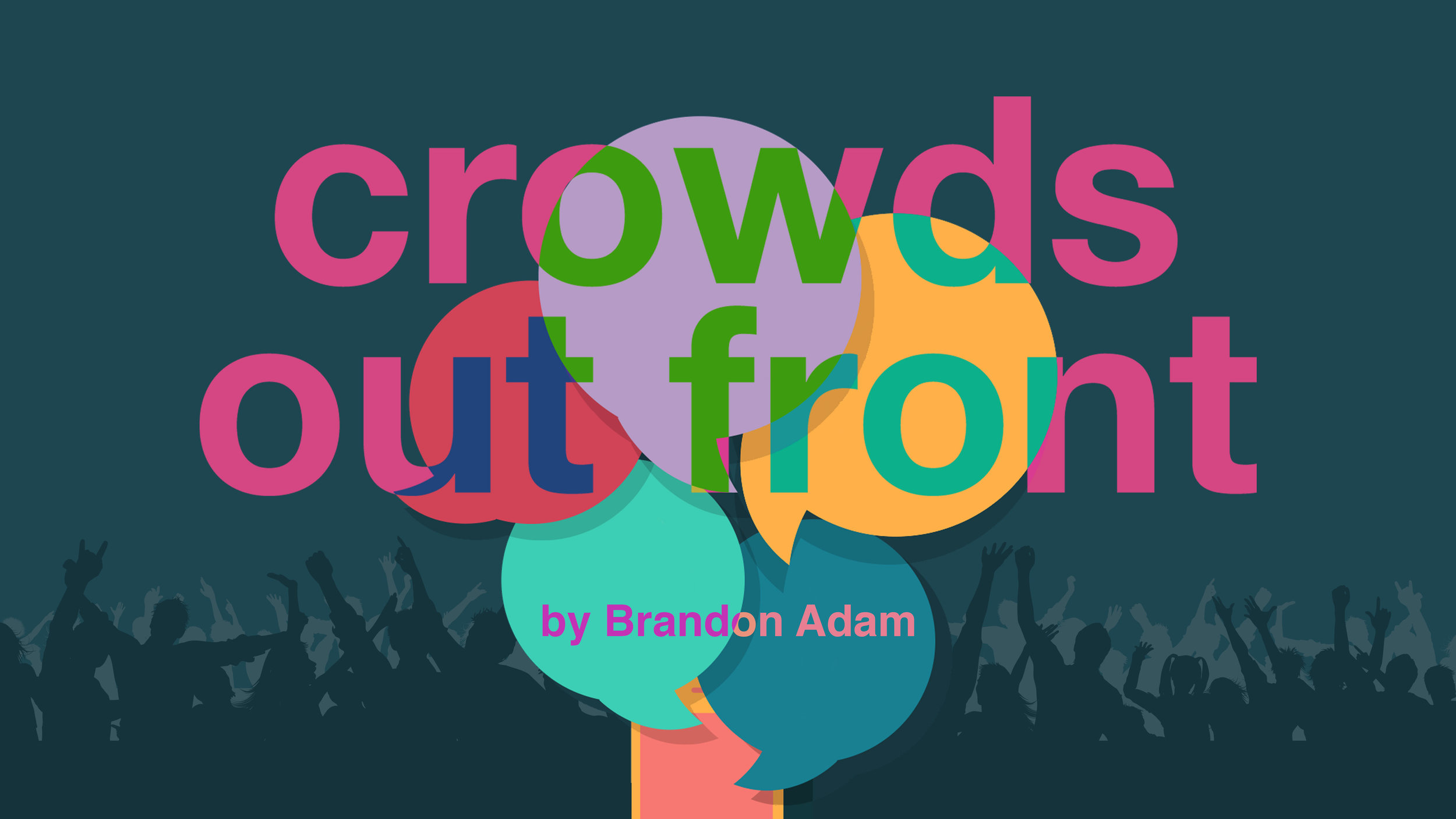 Crowds Out Front - by Brandon AdamDirectorReading at Manhattan Theatre Club Studios (2019)Produced by Doghouse Ensemble Theatre