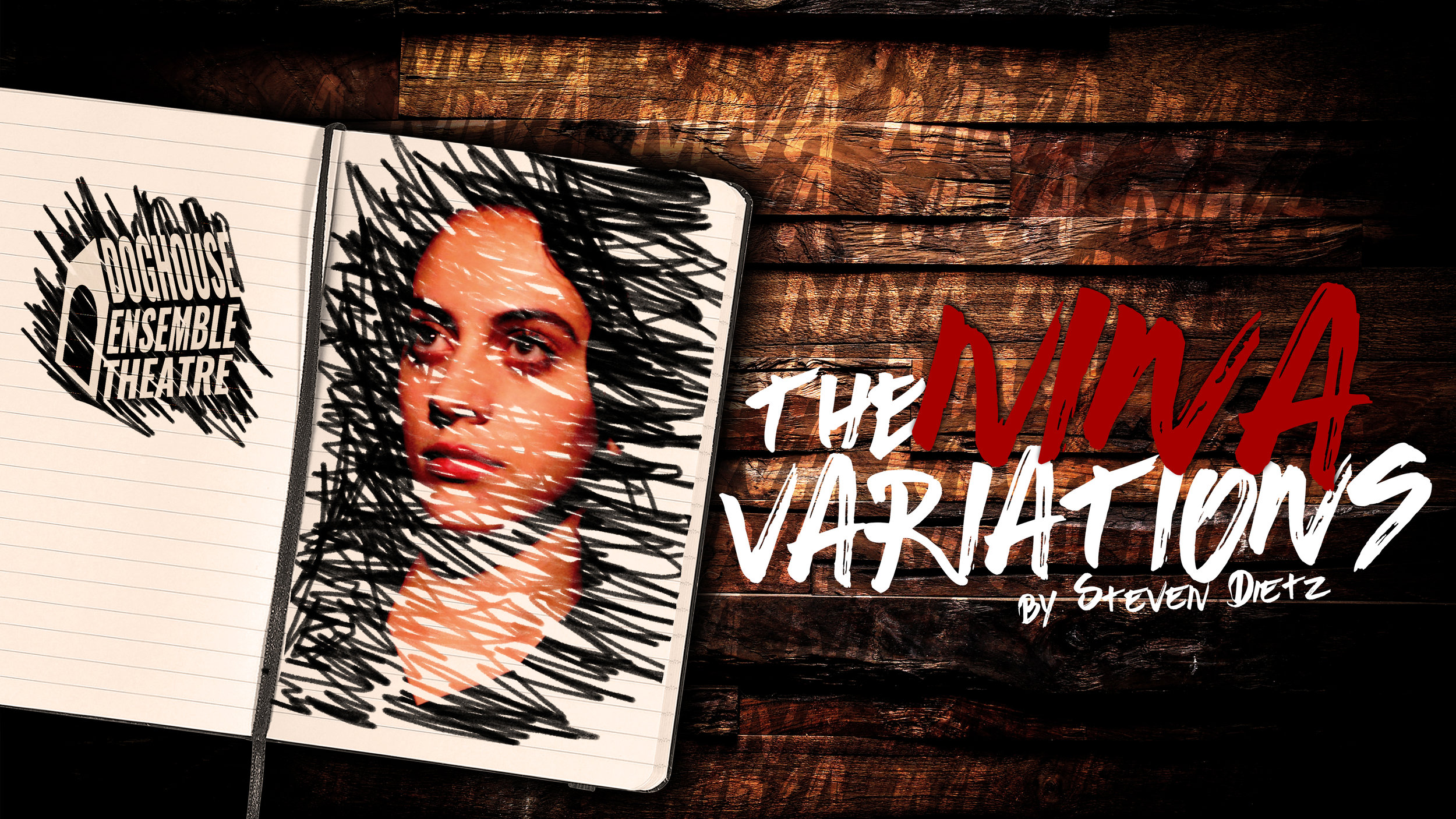The Nina Variations - by Steven DietzDirectorNuBox Theatre (2018)Produced by Doghouse Ensemble Theatre