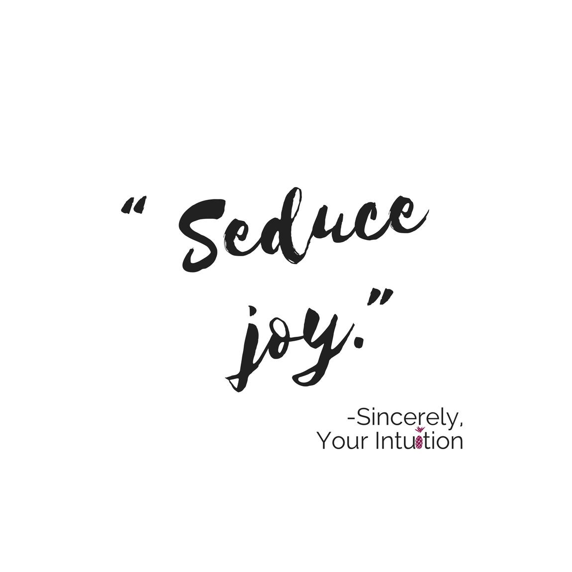 SYI.Seduce Joy.png