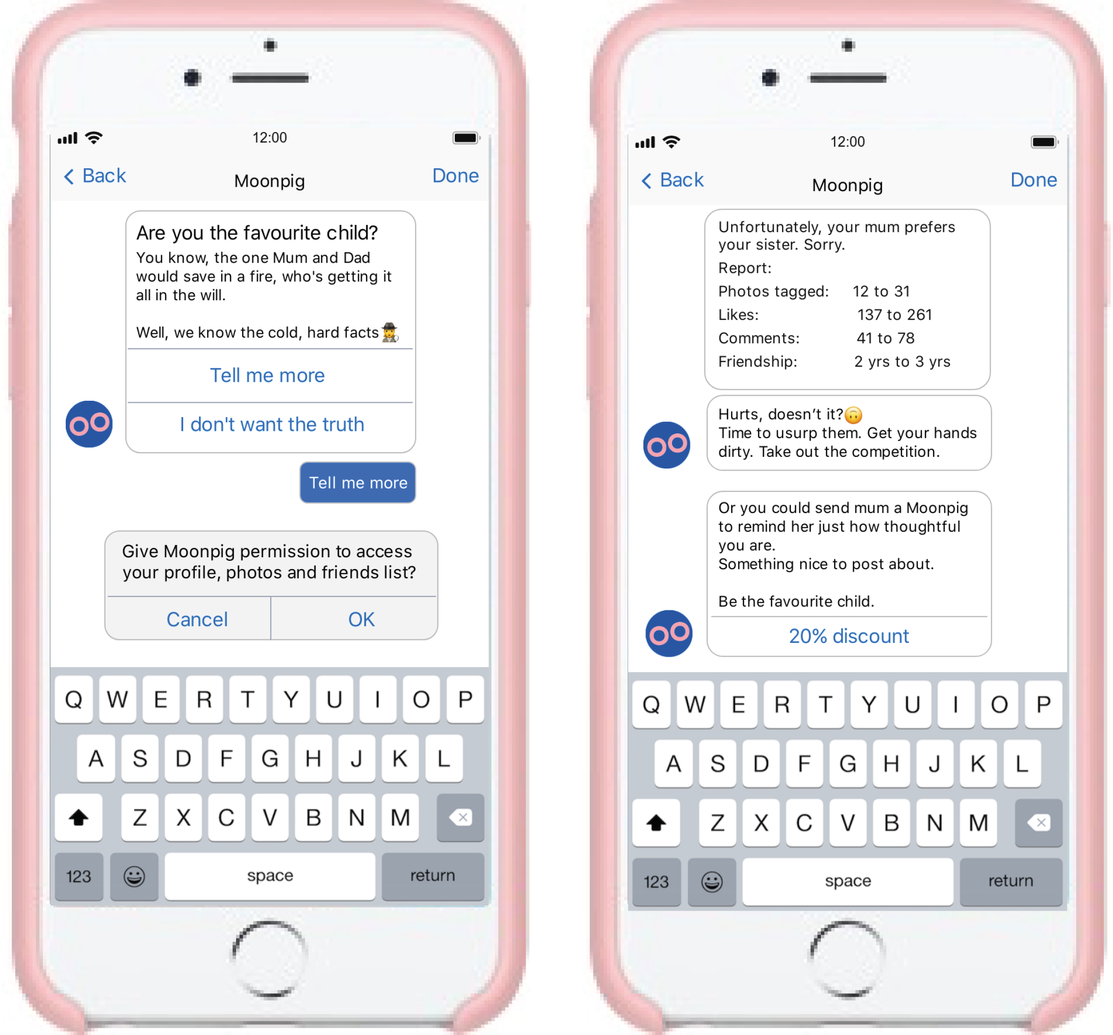 AI Chatbot on Facebook Messenger to help you figure out if you're the favourite. It uses data to give you the cold, hard facts.