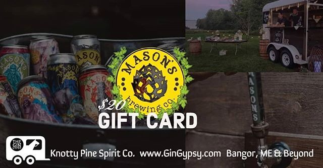 💥💳Gift Card Giveaway! 💳💥 We are gifting $20 to Masons Brewing Co. to one lucky fan! 🍻 Bangor Metro voted Masons: Best Outdoor Seating, Best Bar, Best Craft Brewery, Best Burger, Best Place to Take Out-of-Towners  To be in the drawing you must complete the following: ✔ FOLLOW our page Knotty Pine Spirit Co. 📝 COMMENT below and TAG two friends who might love our page, who love Maine craft beer, or who love Masons Brewing! **contest runs from 12:00pm 10/01/2019 through 12:00pm 10/07/2019**