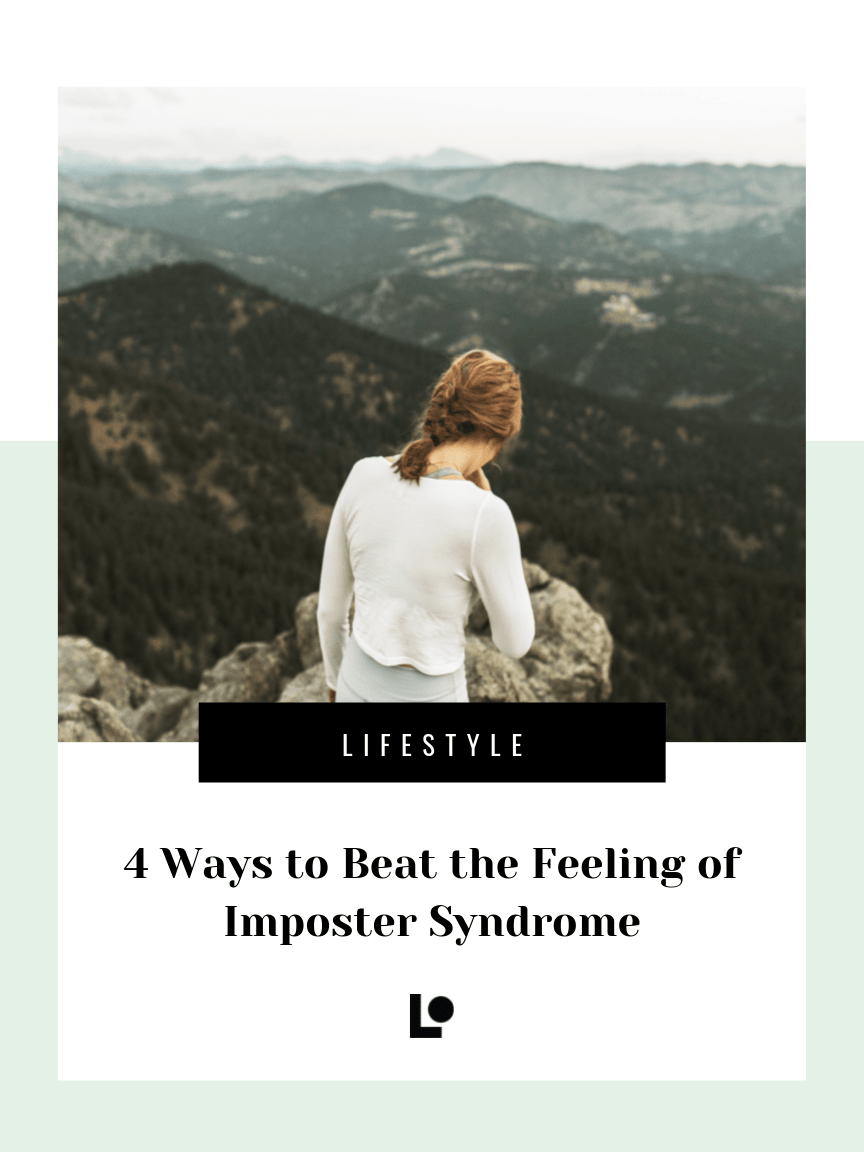 4 Ways to Beat the Feeling of Imposter Syndrome
