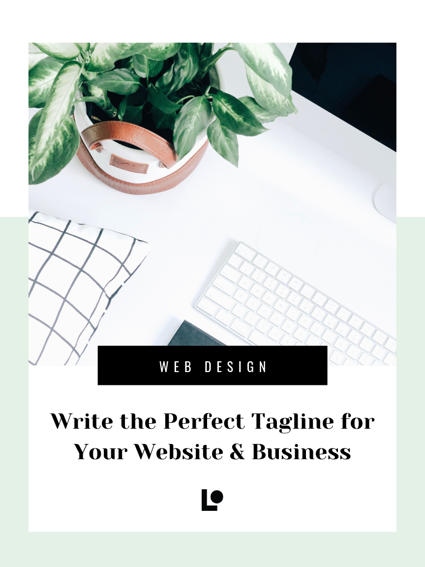 Write the Perfect Tagline for Your Website & Business