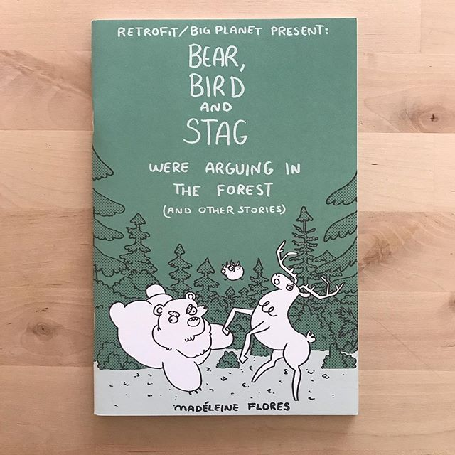 Bear, Bird and Stag Were Arguing in The Forest (and other stories) by @busted_mountain // A bite sized collection of 4 short mini-comics from Madeline Flores. Great for late summer campfire reads! Published via @retrofitcomics @bigplanetcomics