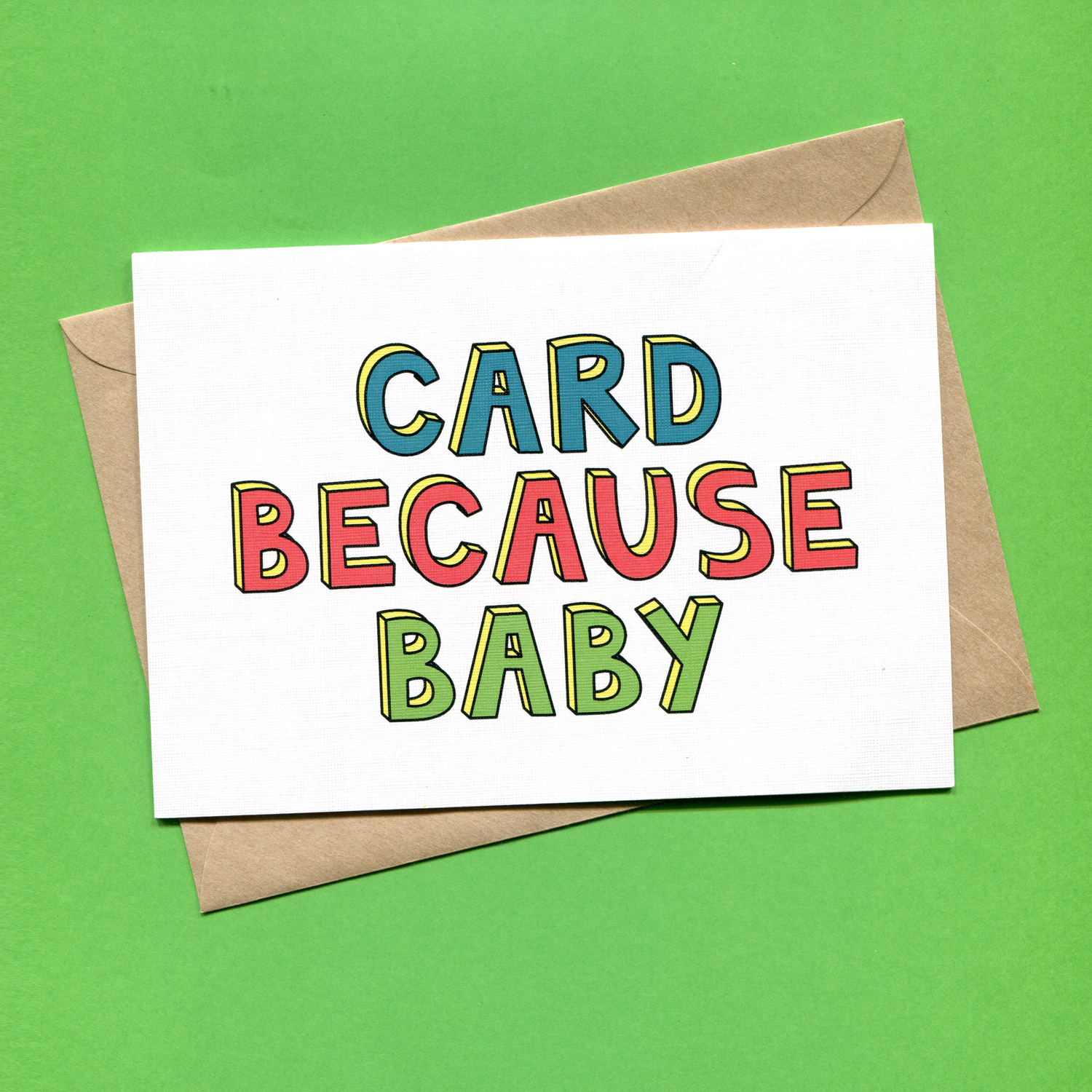 Catalogue_Things by Bean Card Because Baby Greeting Card.jpg