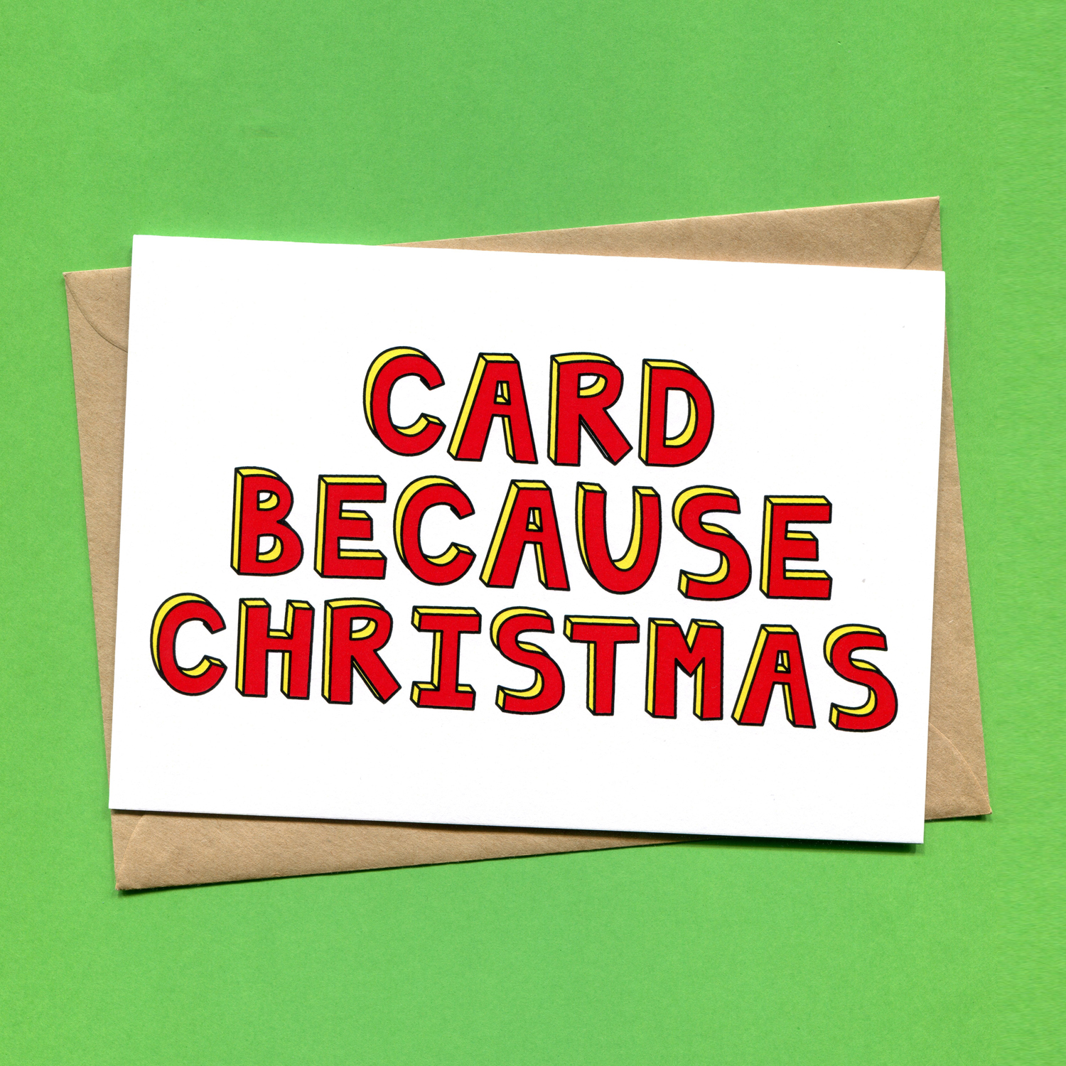 Catalogue_Things by Bean Card Because Christmas Christmas Card.jpg
