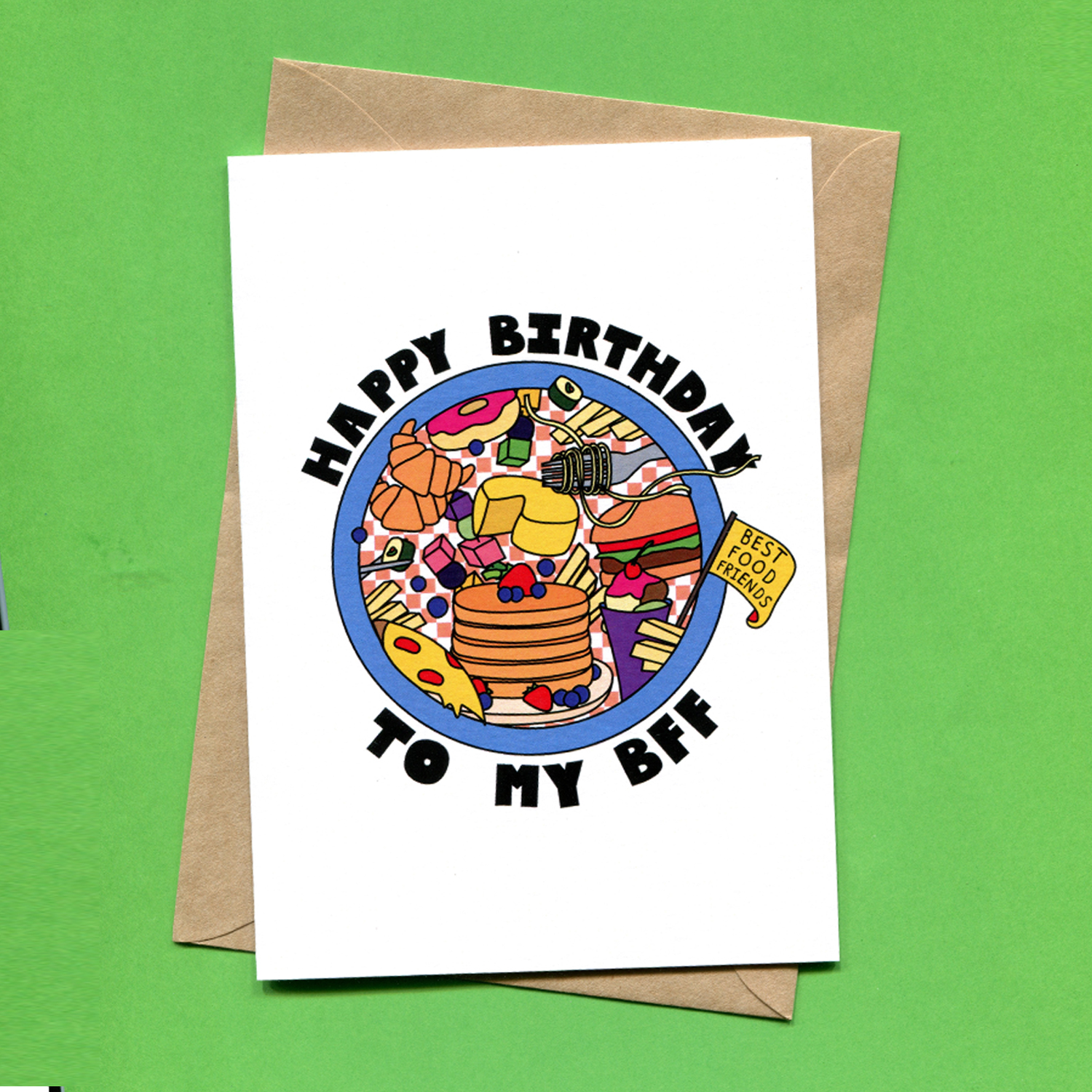 Catalogue_Things by Bean Happy Birthday to My BFF Best Food Friend Foodie Birthday Greeting Card.jpg