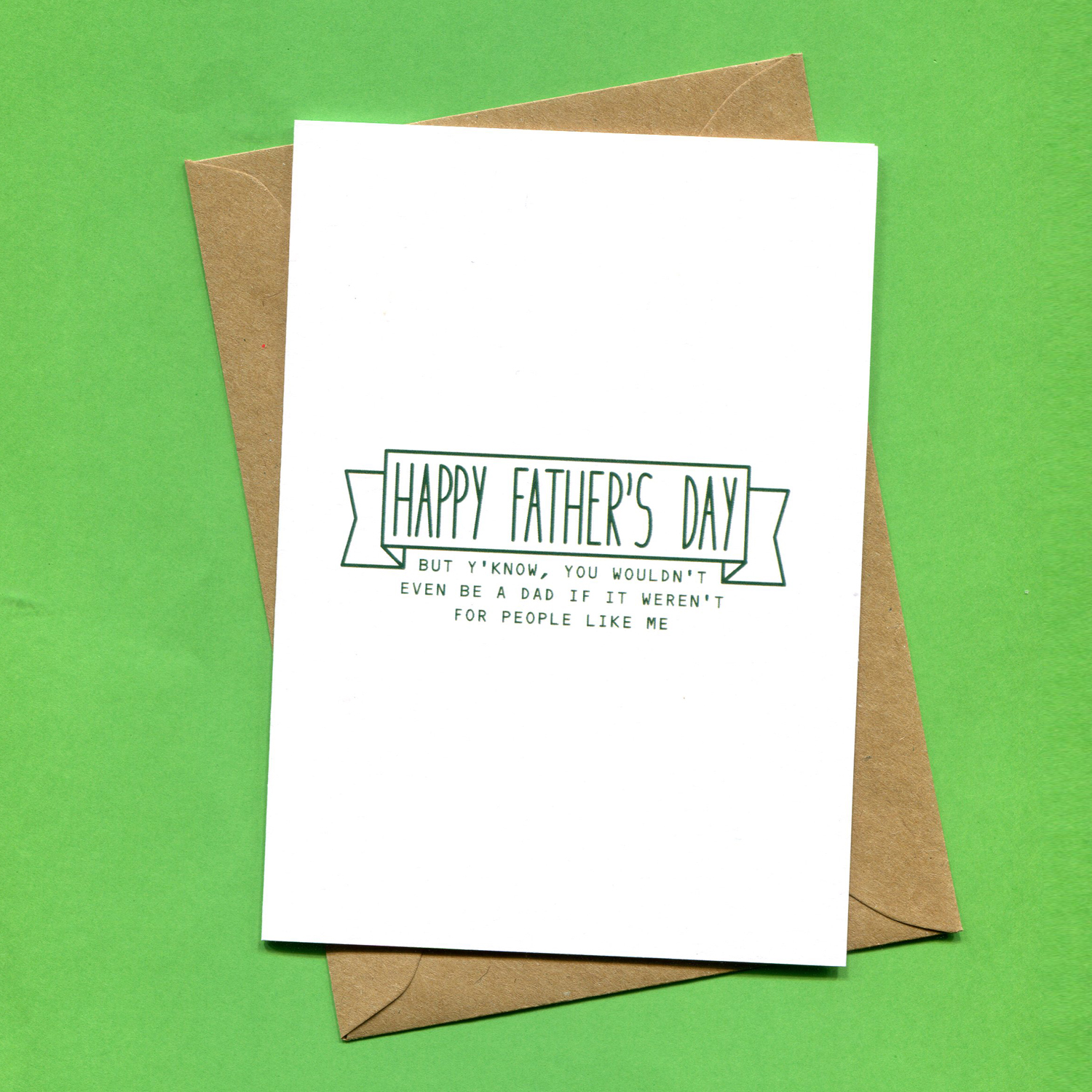 Catalogue_Things by Bean Happy Fathers Day But You Know Funny Dad Greeting Card.jpg