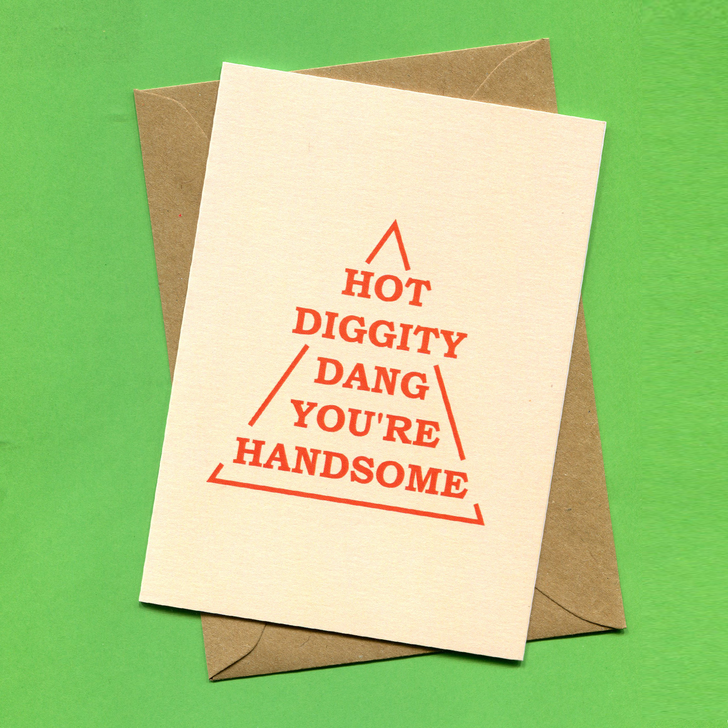 Catalogue_Things by Bean Hot Diggity Dang Youre Handsome Greeting Card.jpg