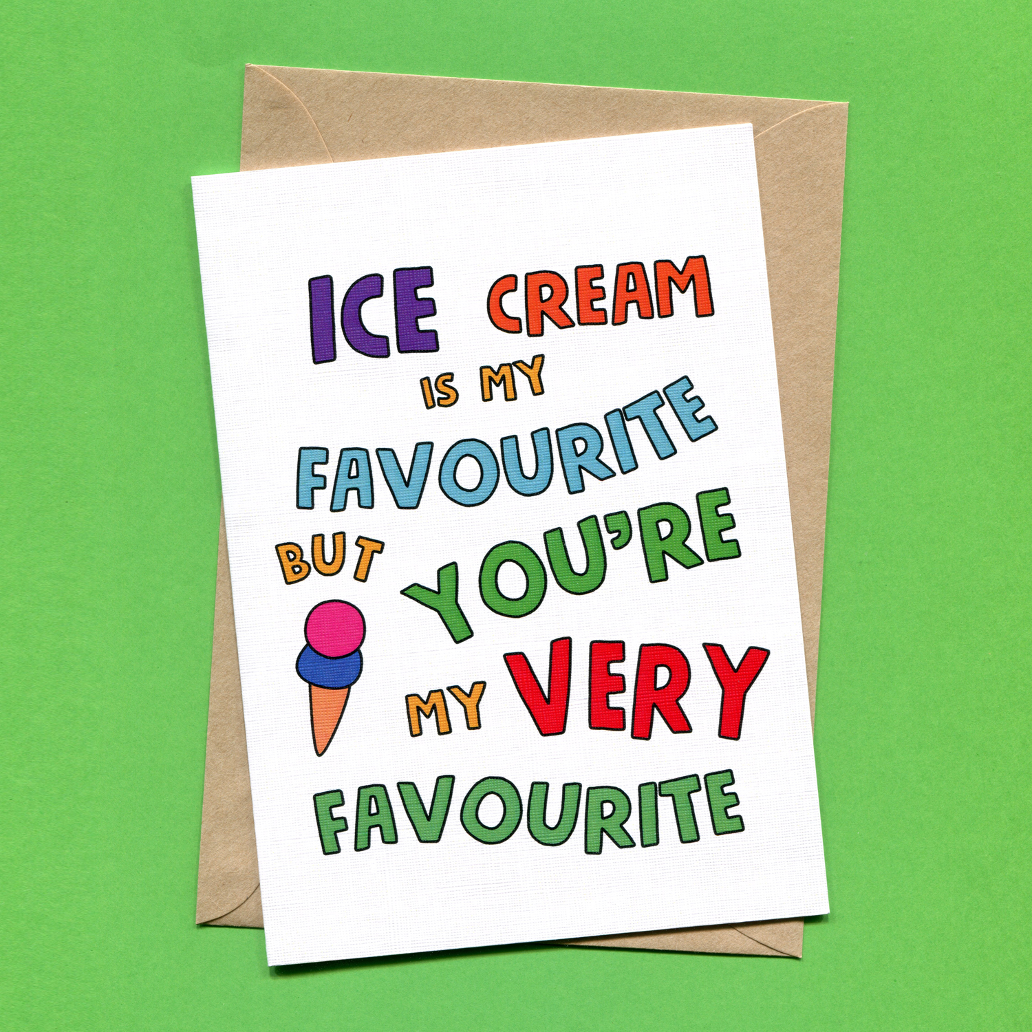 Catalogue_Things by Bean Ice Cream Is My Favourite But Youre My Very Favourite Greeting Card.jpg