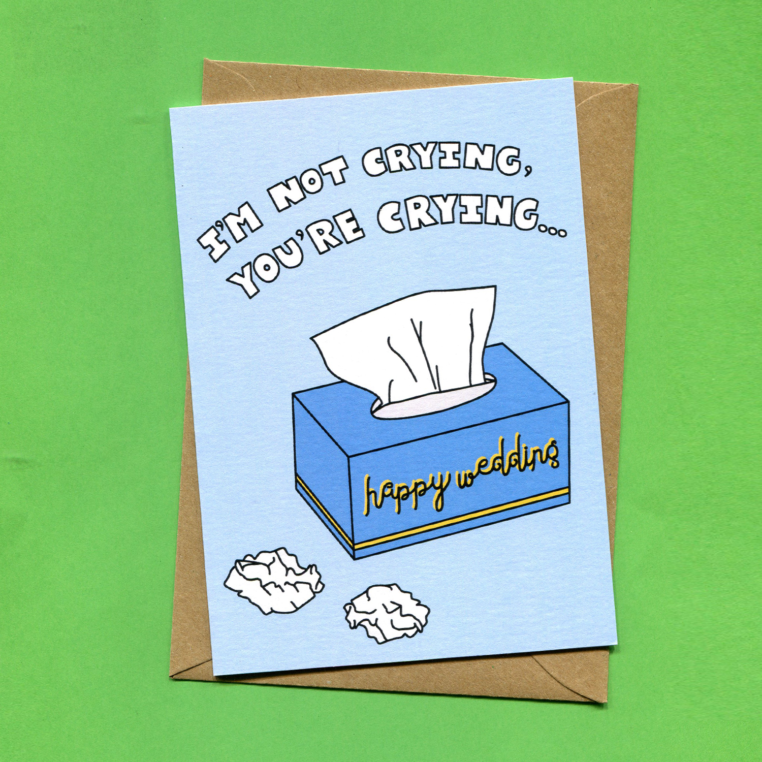 Catalogue_Things by Bean I'm Not Crying You're Crying Funny Wedding Card.jpg