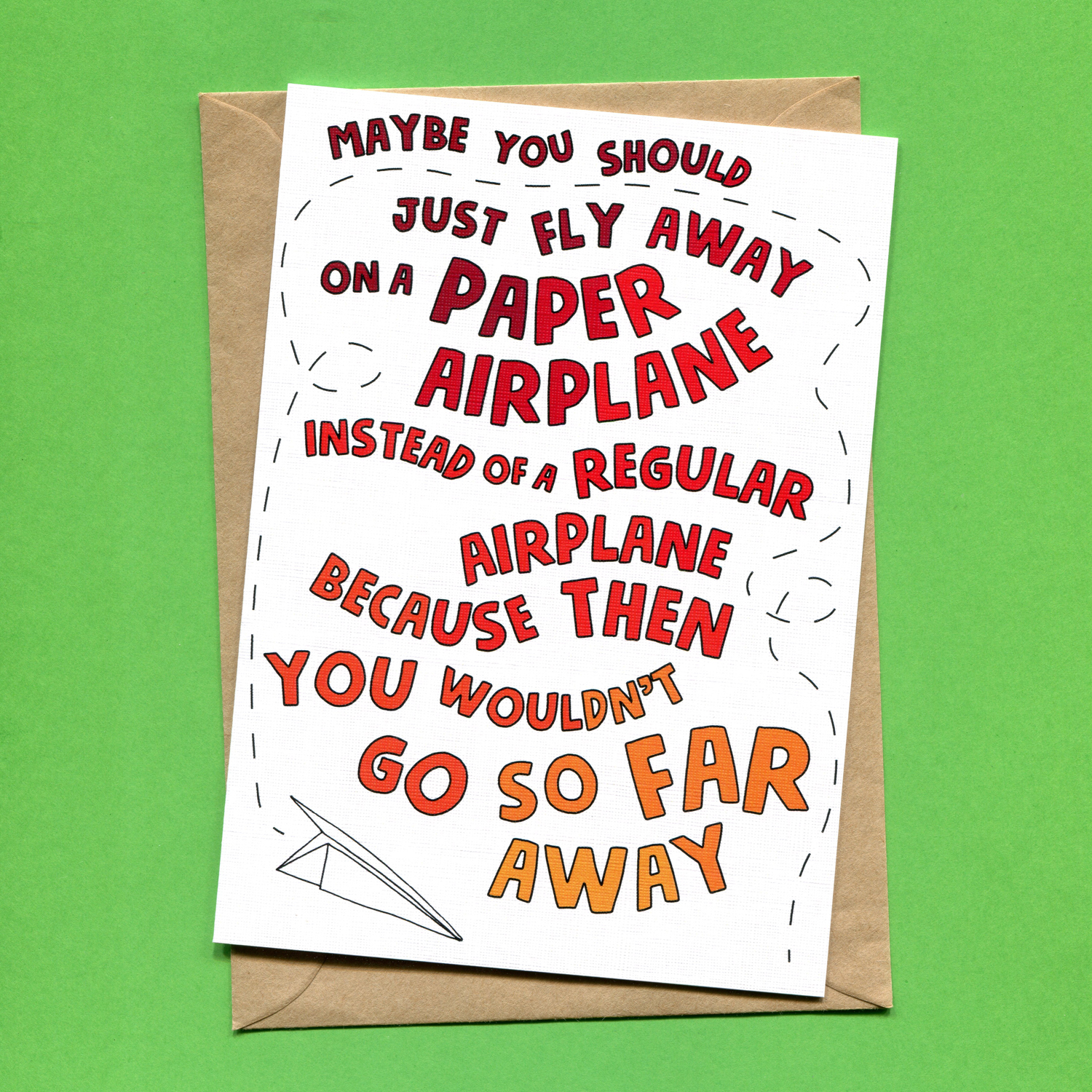 Catalogue_Things by Bean Why Don't You Fly Away on a Paper Airplane Going Away Card.jpg