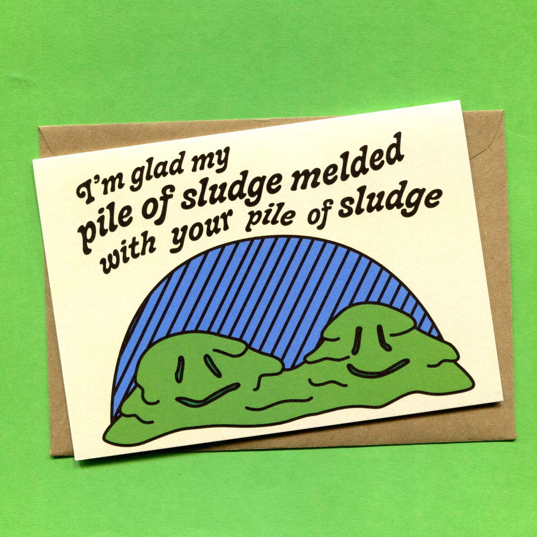 Catalogue_I'm Glad My Pile of Sludge.jpg
