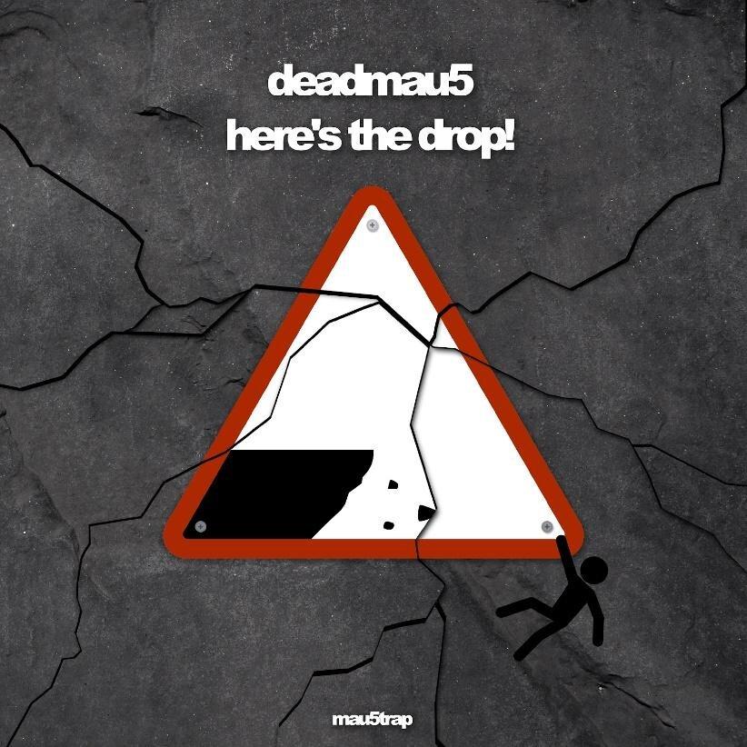 deadmau5-heresthedrop.jpg