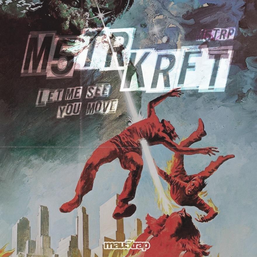 MSTRKRFT-LET ME SEE YOU MOVE.jpg