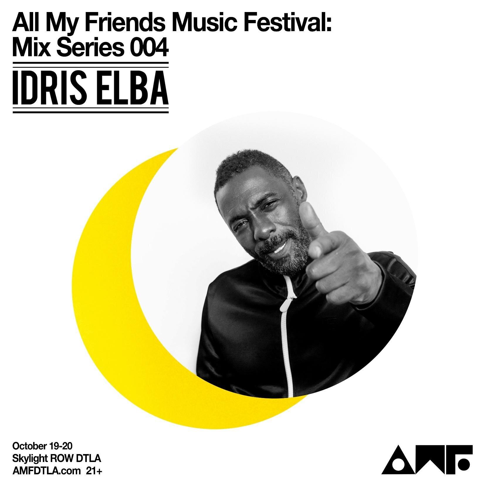 All My Friends Music Festival Mix Series 004 Idris Elba.jpg