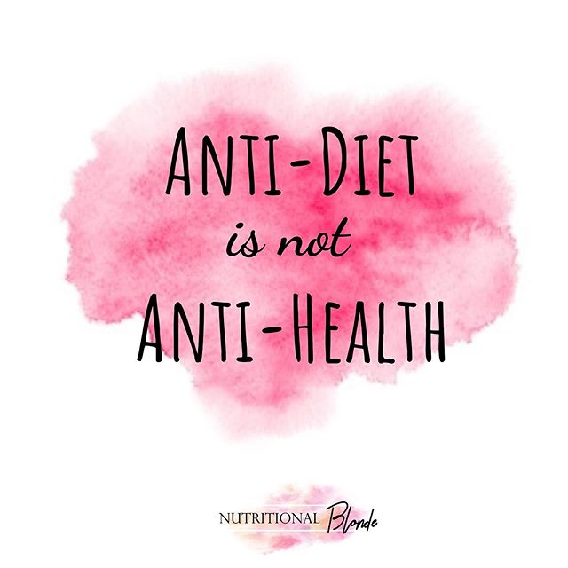 Anti-diet is NOT.... 🚫Anti health 🚫Anti weight loss 🚫Anti meal prep 🚫Anti nutrition  The Anti Diet movement is focused around positive behavior changes that, long term, increases overall health. Anti diet is consuming nourishing foods that make you feel good. Anti diet is practicing self care and removing the power that food and food rules have  If your ready to ditch diets forever and live free of food rules and increase your overall health, let's chat! __________________ #haes #loveyourself #dietculture #nondietapproach #nutritionist #ditchthediet #eatyourcolors #allfoodsfit #nutritionalblonde #iamwellandgood #mindfulliving #nourishyourself #healthyhappylife #liveinspired  #TheBodyPositive #BeBodyPositive  #bopowarrior #bodypositive #selflove #antidiet #normalizenormalbodies #antidietculture