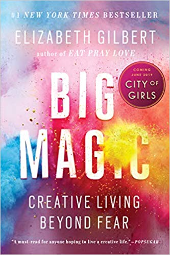 Big Magic by Elizabeth Gilbert - A validation of our challenges, the great effort life can take, and finding creativity in all aspects of our existence. Read More